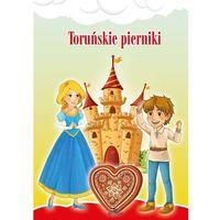 Książki dla dzieci, Toruńskie pierniki - Opracowanie zbiorowe (opr. twarda)