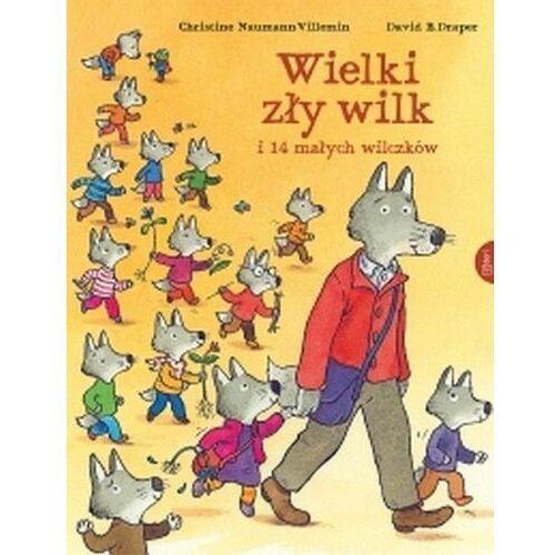 Książki dla dzieci, Wielki zły wilk i 14 małych wilczków (opr. twarda)