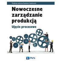 Książki popularnonaukowe, Nowoczesne zarządzanie produkcją (opr. miękka)