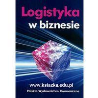 Książki o biznesie i ekonomii, Logistyka w biznesie (opr. miękka)