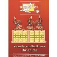 Matematyka, Miniatury Matematyczne 37 Zasada Szufladkowania Dirichleta (opr. miękka)