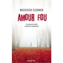 Amour Fou - Wojciech Czernek (EPUB)