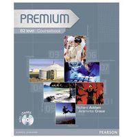 Książki do nauki języka, Premium B2 Coursebook (podręcznik) plus Exam Reviser plus iTest CD-ROM (opr. miękka)