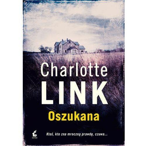 Książki kryminalne, sensacyjne i przygodowe, Oszukana - Charlotte Link (opr. miękka)