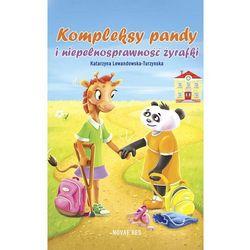 Kompleksy pandy i niepełnosprawność żyrafki - Katarzyna Lewandowska-Turzynska (MOBI)