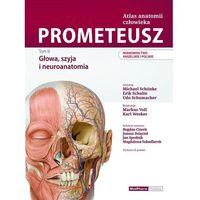 Książki medyczne, Prometeusz atlas anatomii człowieka tom iii. mianownictwo angielskie i polskie - m. schuenke, e. schulte, u. schumacher (opr. twarda)