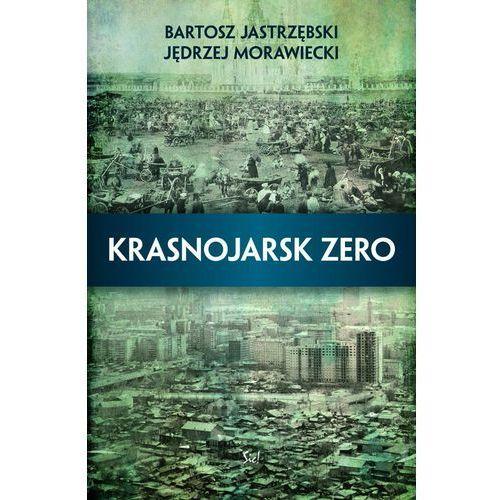 Reportaże, Krasnojarsk zero (opr. miękka)