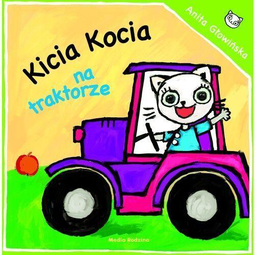 Książki dla dzieci, Kicia Kocia na traktorze (opr. miękka)