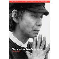 Music of Toru Takemitsu (opr. miękka)
