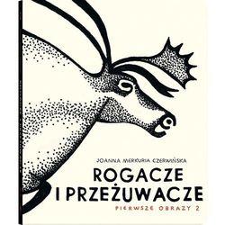 Rogacze i przeżuwacze - Czerwińska Joanna Merkuria (opr. kartonowa)