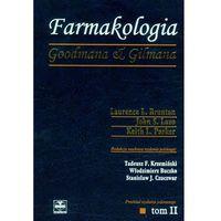 Książki o zdrowiu, medycynie i urodzie, Farmakologia Goodmana & Gilmana Tom 2 - Wysyłka od 3,99 - porównuj ceny z wysyłką (opr. twarda)
