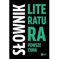 Słowniki, encyklopedie, Słownik Literatura powszechna (opr. twarda)