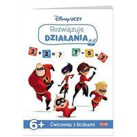 Książki dla dzieci, Disney uczy Iniemamocni 2 Rozwiązuję działania - Praca zbiorowa (opr. broszurowa)