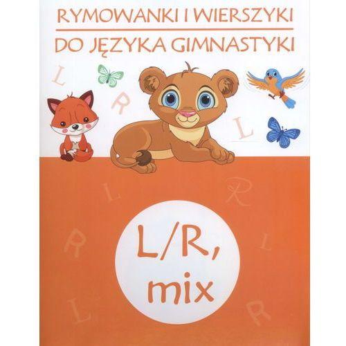 Książki dla dzieci, Rymowanki i wierszyki do jezyka gimnastyki L/R MIX (opr. miękka)