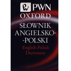 Słownik Angielsko-Polski English-Polish Dictionary PWN Oxford (opr. miękka)