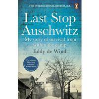 Książki do nauki języka, Last Stop Auschwitz - de Wind Eddy - książka (opr. miękka)