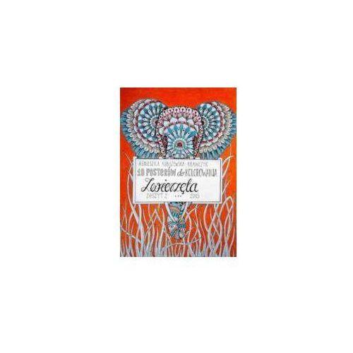Kolorowanki, 10 posterów do kolorowania 2 Zwierzęta [Kubiszewska-Krawczyk Agnieszka]