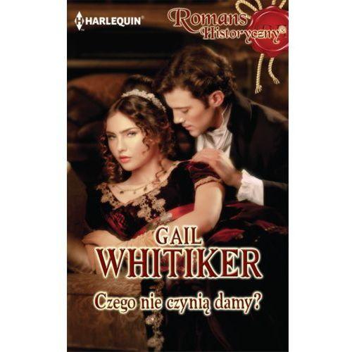 E-booki, Czego nie czynią damy? - Gail Whitiker