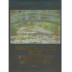 Narodowa galeria sztuki w Waszyngtonie. Arcydzieła malarstwa (opr. twarda)
