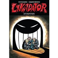 Komiksy, Likwidator starter - Ryszard Dąbrowski (opr. miękka)