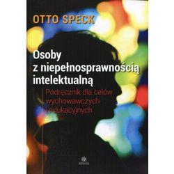 Osoby z niepełnosprawnością intelektualną. Podręcznik dla celów wychowawczych i edukacyjnych (opr. miękka)