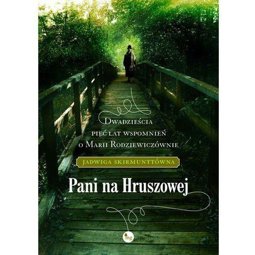 E-booki, Pani na Hruszowej - Jadwiga Skirmunttówna
