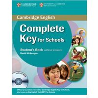 Książki do nauki języka, Complete Key for Schools. Podręcznik bez Klucza + CD (opr. miękka)