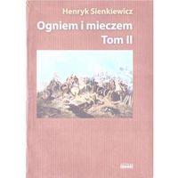 Albumy, Ogniem i miecze T.2 w.albumowe - Henryk Sienkiewicz - książka (opr. broszurowa)