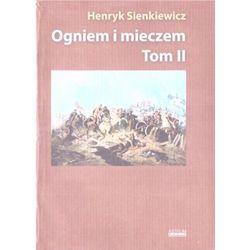 Ogniem i miecze T.2 w.albumowe - Henryk Sienkiewicz - książka (opr. broszurowa)