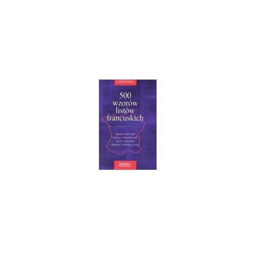 Książki do nauki języka, 500 wzorów listów francuskich (opr. twarda)