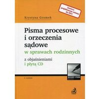 Książki prawnicze i akty prawne, Pisma procesowe i orzeczenia sądowe w sprawach rodzinnych - Krystyna Gromek