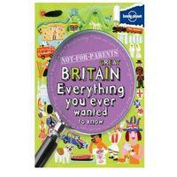 Przewodniki turystyczne, Wielka Brytania Lonely Planet Not For Parents Great Britain Przewodnik