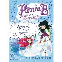 E-booki, Hania B. Magiczny weterynarz. Syreni ogon - Claire Taylor-Smith