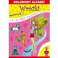 Książki dla dzieci, Kolorowy alfabet. Wróżki (opr. miękka)