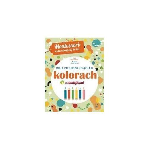 Książki dla dzieci, Moja pierwsza książka o kolorach (opr. broszurowa)