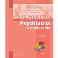 Książki medyczne, Psychiatria w medycynie - dominika dudek, joanna rymaszewska (opr. miękka)