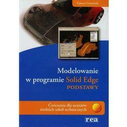 Modelowanie w programie Solid Edge Podstawy (opr. miękka)