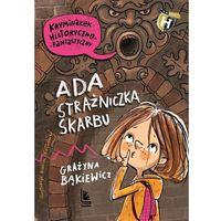 Książki dla dzieci, Ada strażniczka skarbu (opr. twarda)
