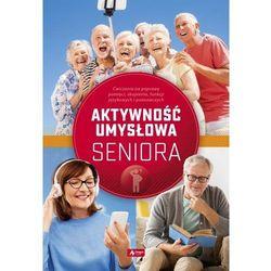 Ćwiczenia umysłowe dla seniorów - Radamski Dawid, Jędrasiak Katarzyna, Cieśla Roman (opr. miękka)