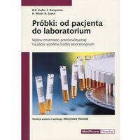 Książki o zdrowiu, medycynie i urodzie, Próbki: od pacjenta do laboratorium (opr. miękka)