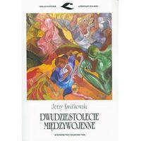 Literaturoznawstwo, Dwudziestolecie międzywojenne (opr. miękka)