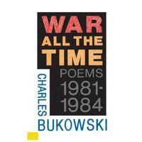 Książki do nauki języka, War all the time poems 1981-1984 (opr. miękka)