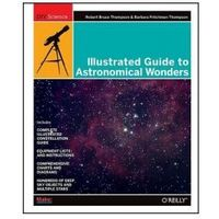 Informatyka, Illustrated Guide to Astronomical Wonders. From Novice to Master Observer