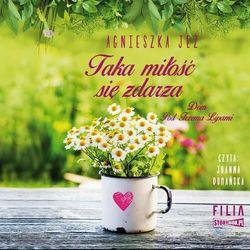 Dom Pod Trzema Lipami. Tom 3. Taka miłość się zdarza - Agnieszka Jeż - audiobook