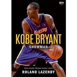 Kobe Bryant. Showman - Roland Lazenby (opr. twarda)