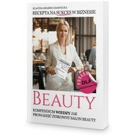 Biblioteka biznesu, Recepta na sukces w biznesie beauty - Klaudia Krabes-Czarnacka
