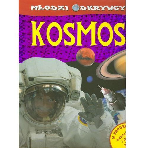 Książki dla dzieci, Młodzi odkrywcy Kosmos (opr. broszurowa)