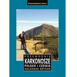 Karkonosze Polskie I Czeskie Przewodnik Wyd. 2 - Waldemar Brygier (opr. miękka)