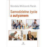 Książki medyczne, Samodzielne życie z autyzmem (opr. miękka)