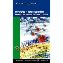 Immanence et transtextualité dans l#8217;oeuvre romanesque de Robert Lalonde